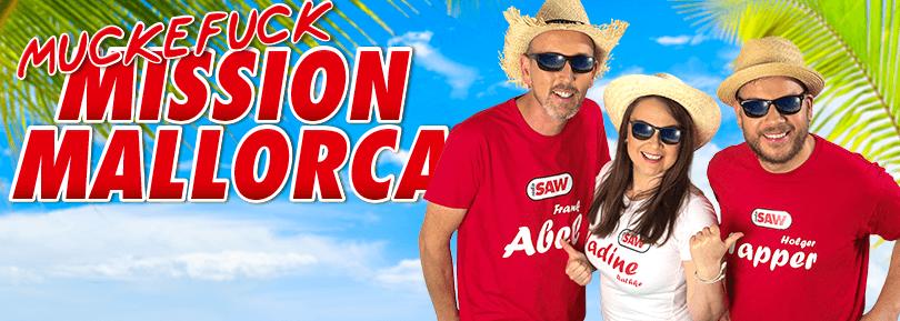 Muckefuck Mission: Mallorca