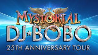 DJ BoBo Mystorial TTour
