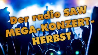 radio SAW MEGA-Konzert-Herbst