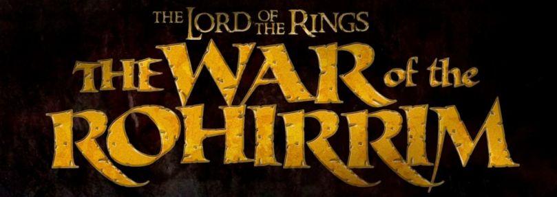 """""""The War of the Rohirrim"""""""